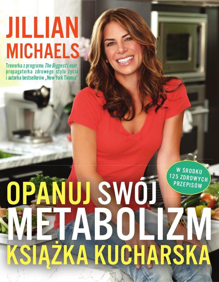 Opanuj swój metabolizm - książka kucharska - Ebook (Książka EPUB) do pobrania w formacie EPUB