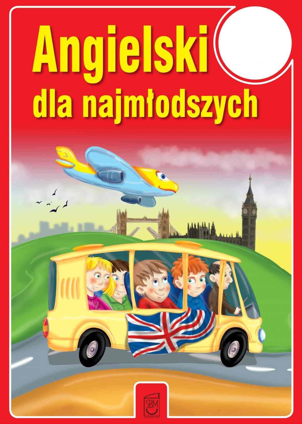 Angielski dla najmłodszych - Ebook (Książka PDF) do pobrania w formacie PDF
