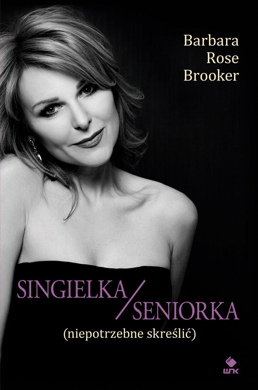 Singielka/seniorka (niepotrzebne skreślić) - Ebook (Książka na Kindle) do pobrania w formacie MOBI