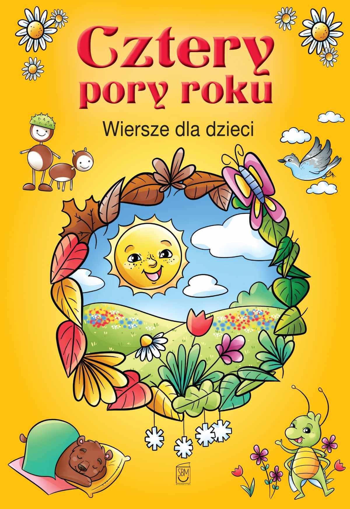 Cztery pory roku. Wiersze dla dzieci - Ebook (Książka PDF) do pobrania w formacie PDF