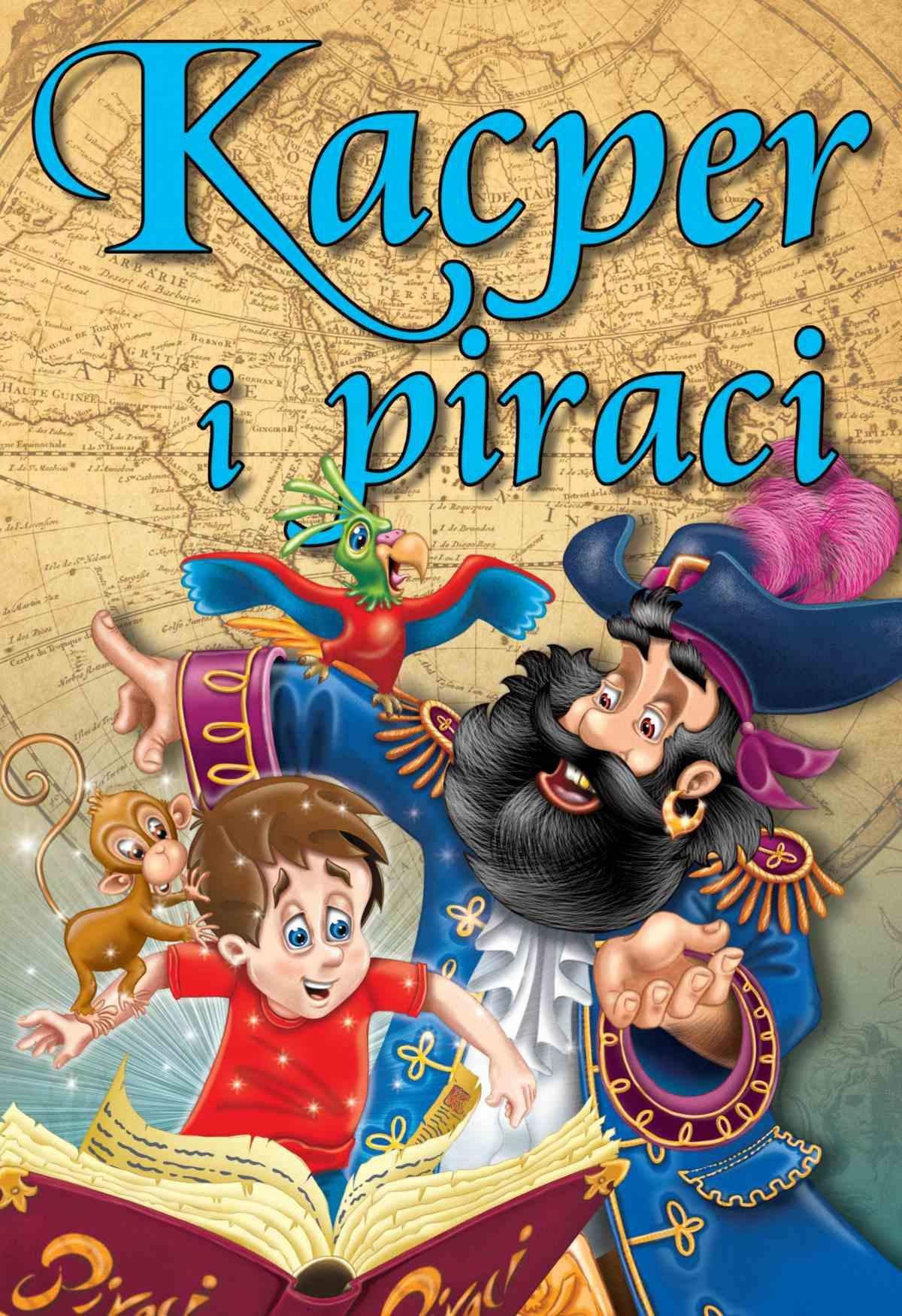 Kacper i piraci. Bajki dla dzieci - Ebook (Książka PDF) do pobrania w formacie PDF