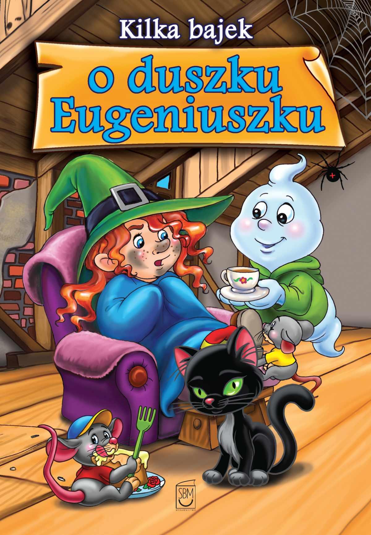 Kilka bajek o duszku Eugeniuszku - Ebook (Książka EPUB) do pobrania w formacie EPUB