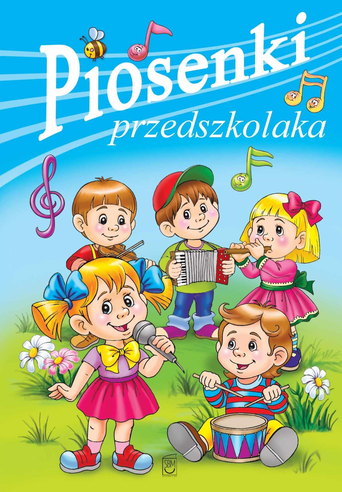 Piosenki przedszkolaka - Ebook (Książka PDF) do pobrania w formacie PDF