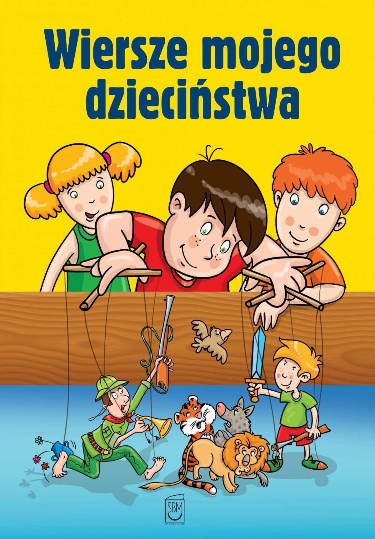 Wiersze mojego dzieciństwa - Ebook (Książka PDF) do pobrania w formacie PDF