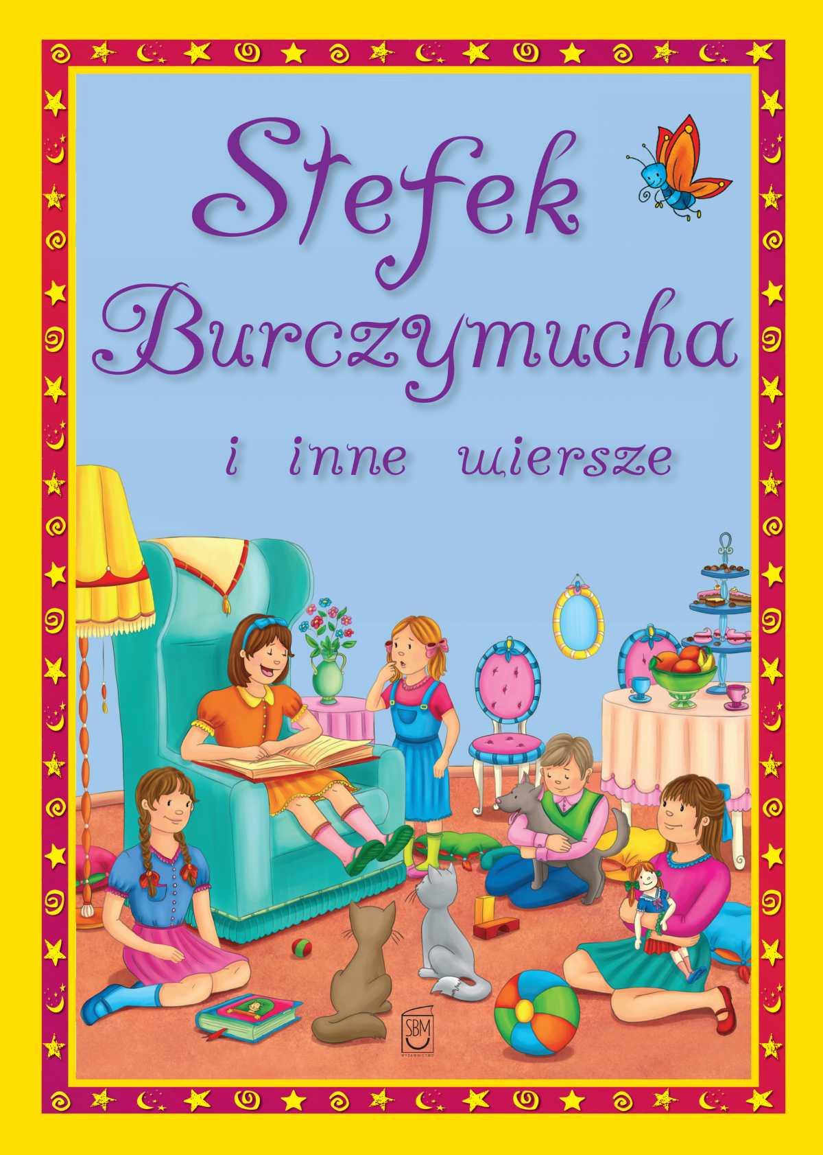 Stefek Burczymucha i inne wiersze - Ebook (Książka PDF) do pobrania w formacie PDF