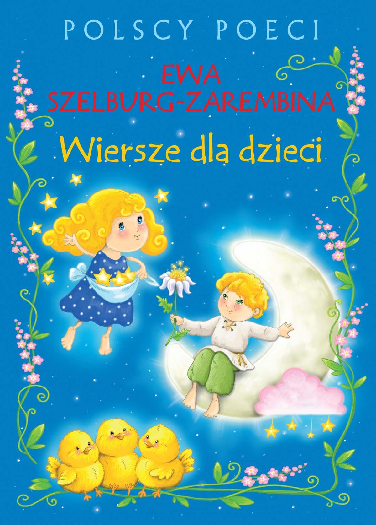 Polscy poeci. Wiersze dla dzieci. Ewa Szelburg-Zarembina - Ebook (Książka PDF) do pobrania w formacie PDF