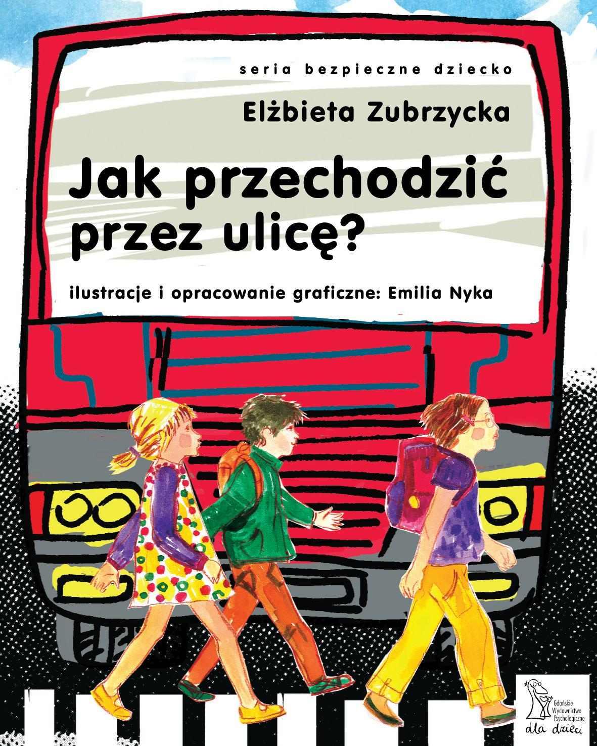 Jak przechodzić przez ulicę? - Ebook (Książka PDF) do pobrania w formacie PDF