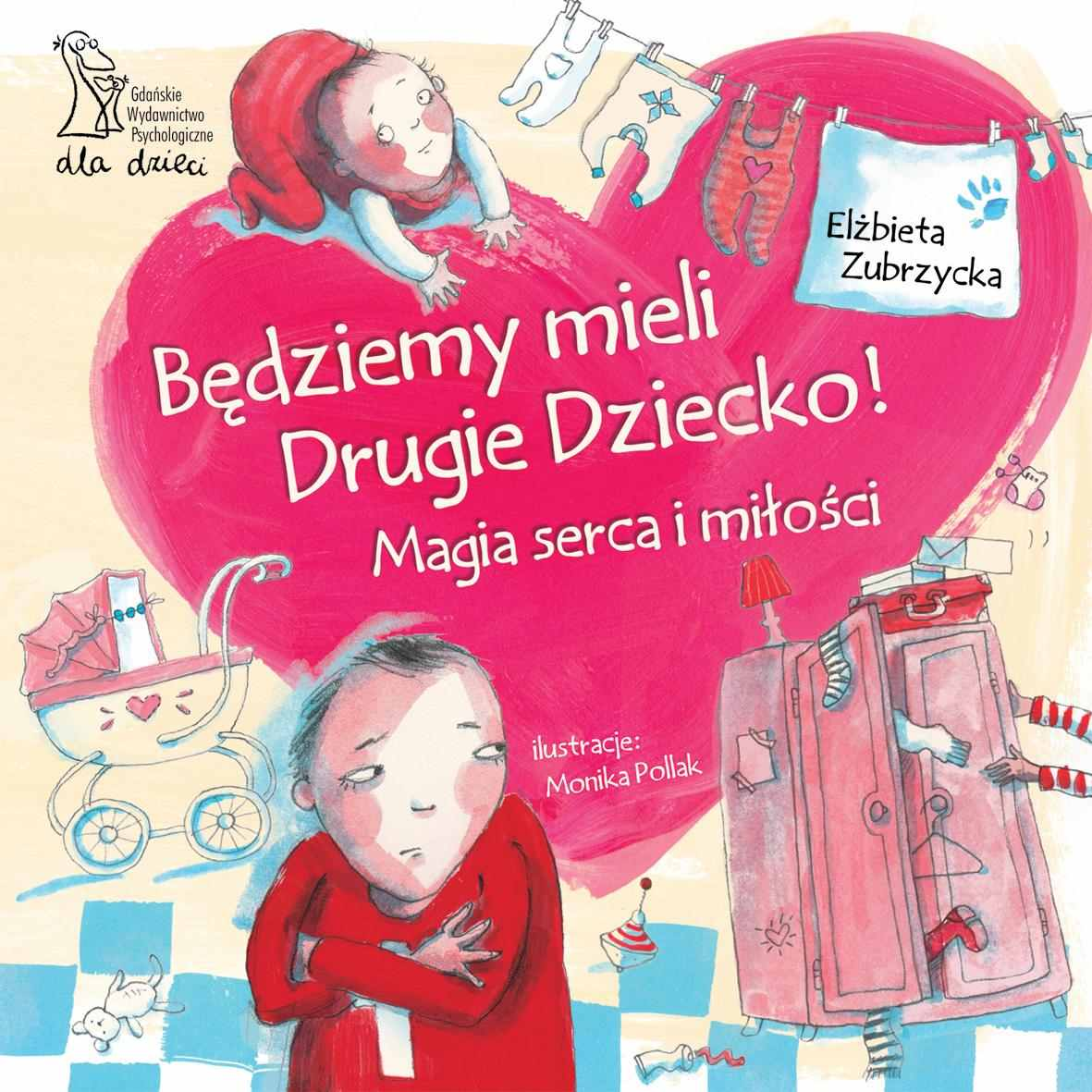 Będziemy mieli drugie dziecko. Magia serca i miłości - Ebook (Książka PDF) do pobrania w formacie PDF