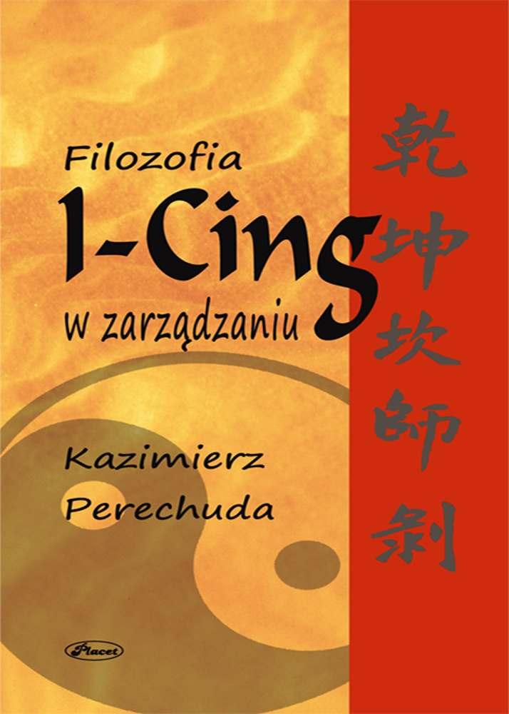Filozofia I-CING w zarządzaniu - Ebook (Książka PDF) do pobrania w formacie PDF