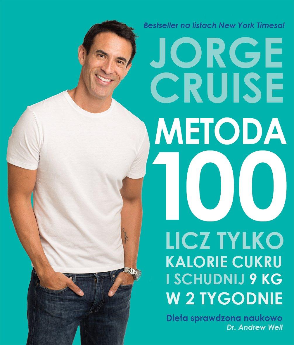 Metoda 100. Licz tylko kalorie cukrowe - Ebook (Książka na Kindle) do pobrania w formacie MOBI