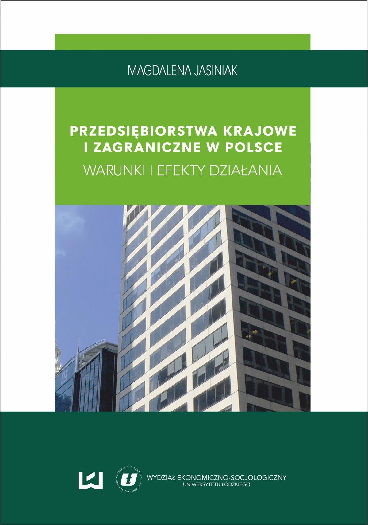 Przedsiębiorstwa krajowe i zagraniczne w Polsce. Warunki i efekty działania - Ebook (Książka PDF) do pobrania w formacie PDF