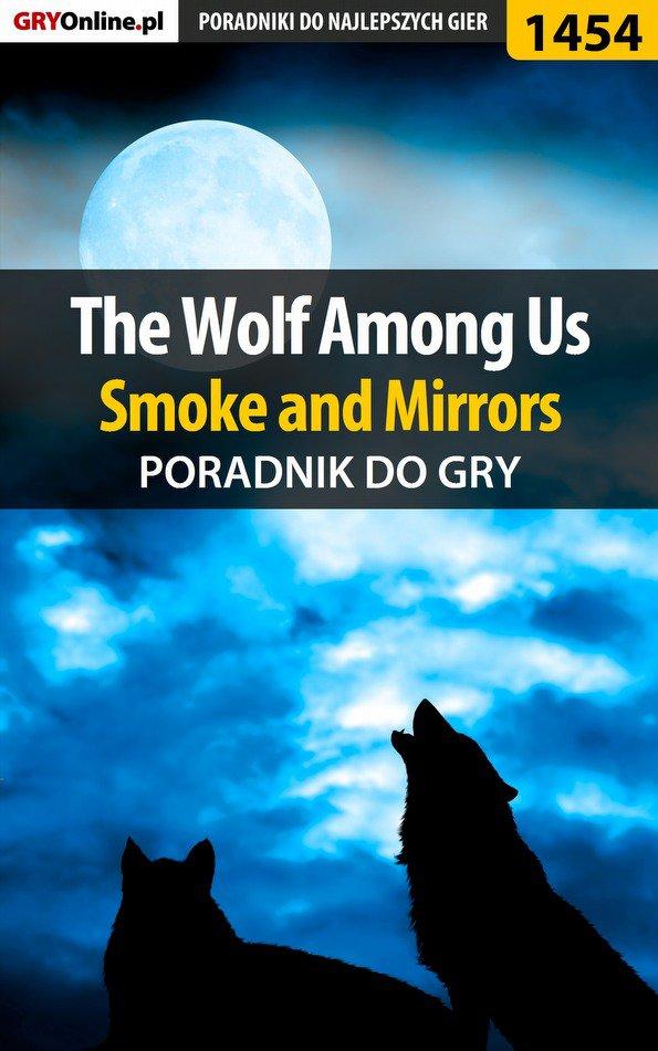 The Wolf Among Us - Smoke and Mirrors - poradnik do gry - Ebook (Książka PDF) do pobrania w formacie PDF
