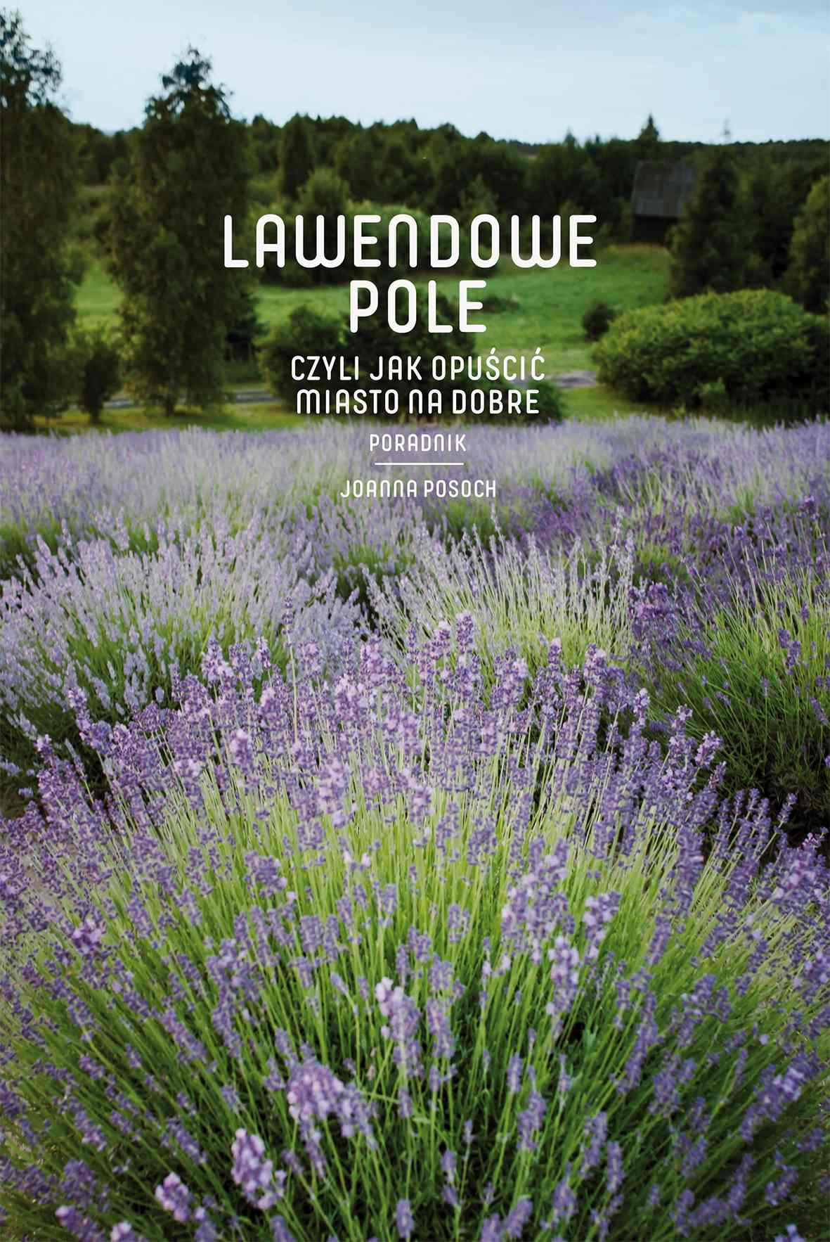 Lawendowe pole - Ebook (Książka EPUB) do pobrania w formacie EPUB