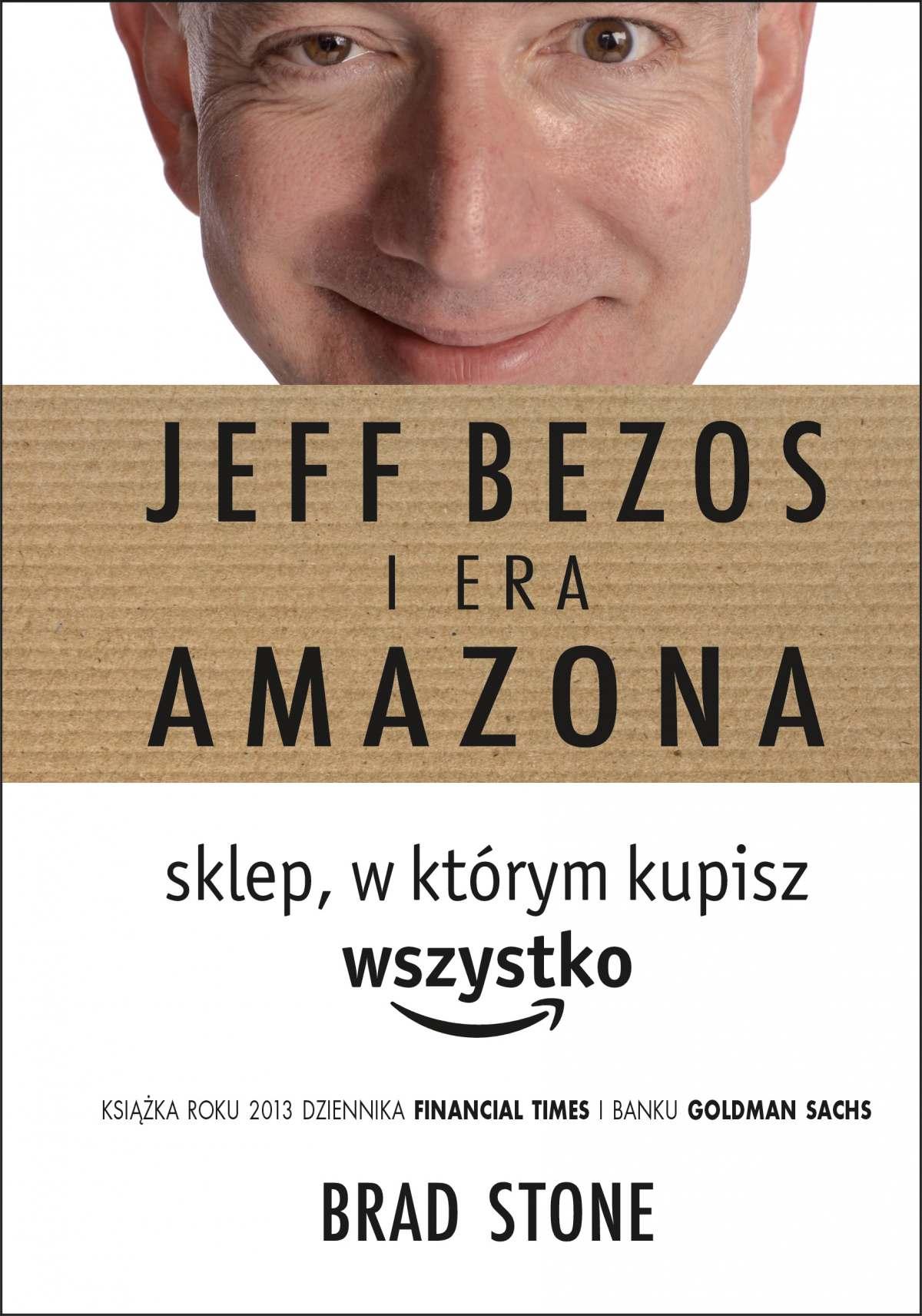 Jeff Bezos i era Amazona. Sklep, w którym kupisz wszystko - Ebook (Książka EPUB) do pobrania w formacie EPUB