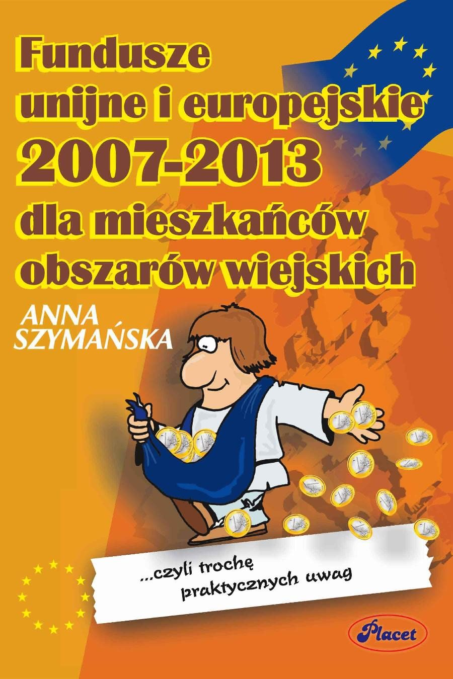 Fundusze UE 2007-2013 dla mieszkańców obszarów wiejskich - Ebook (Książka PDF) do pobrania w formacie PDF