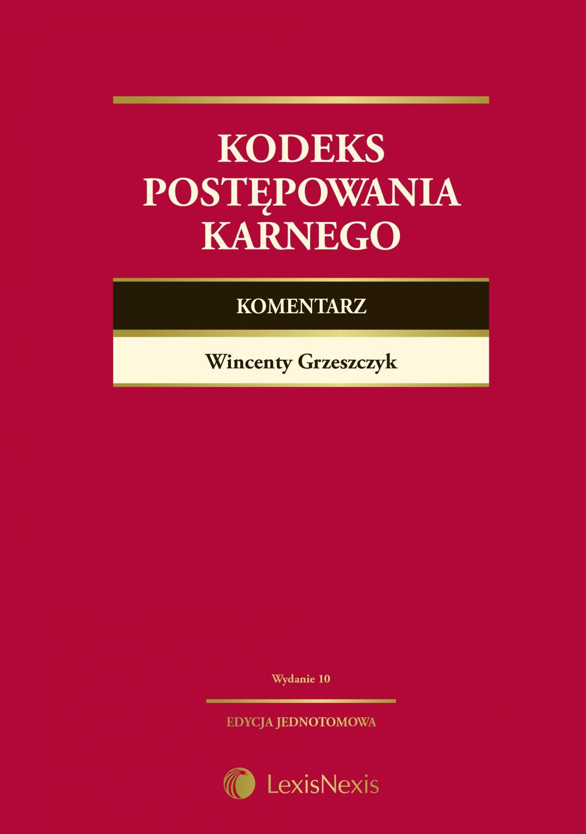 Kodeks postępowania karnego. Komentarz. Wydanie 10 - Ebook (Książka PDF) do pobrania w formacie PDF