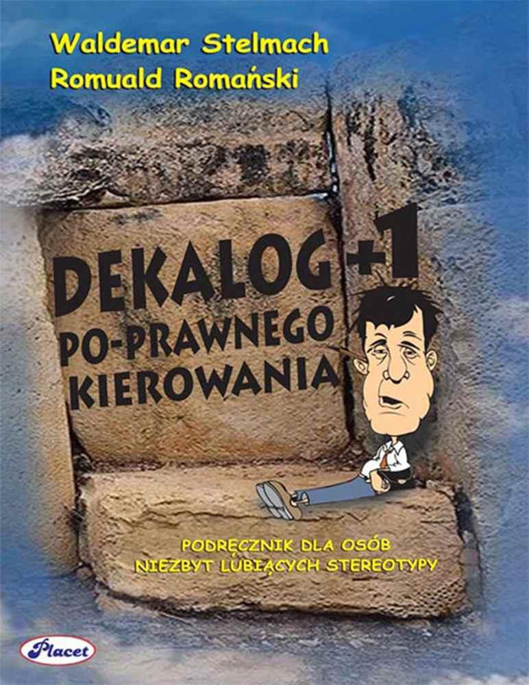 Dekalog+1 po-prawnego kierowania - Ebook (Książka PDF) do pobrania w formacie PDF