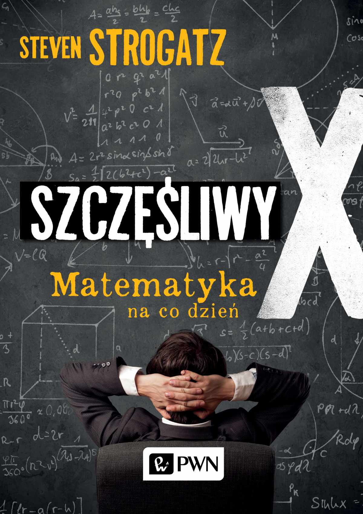 Szczęśliwy X. Matematyka na co dzień - Ebook (Książka EPUB) do pobrania w formacie EPUB