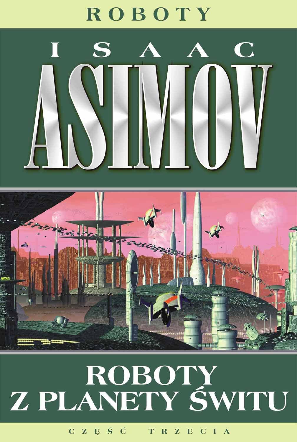 Roboty z planety świtu - Isaac Asimov