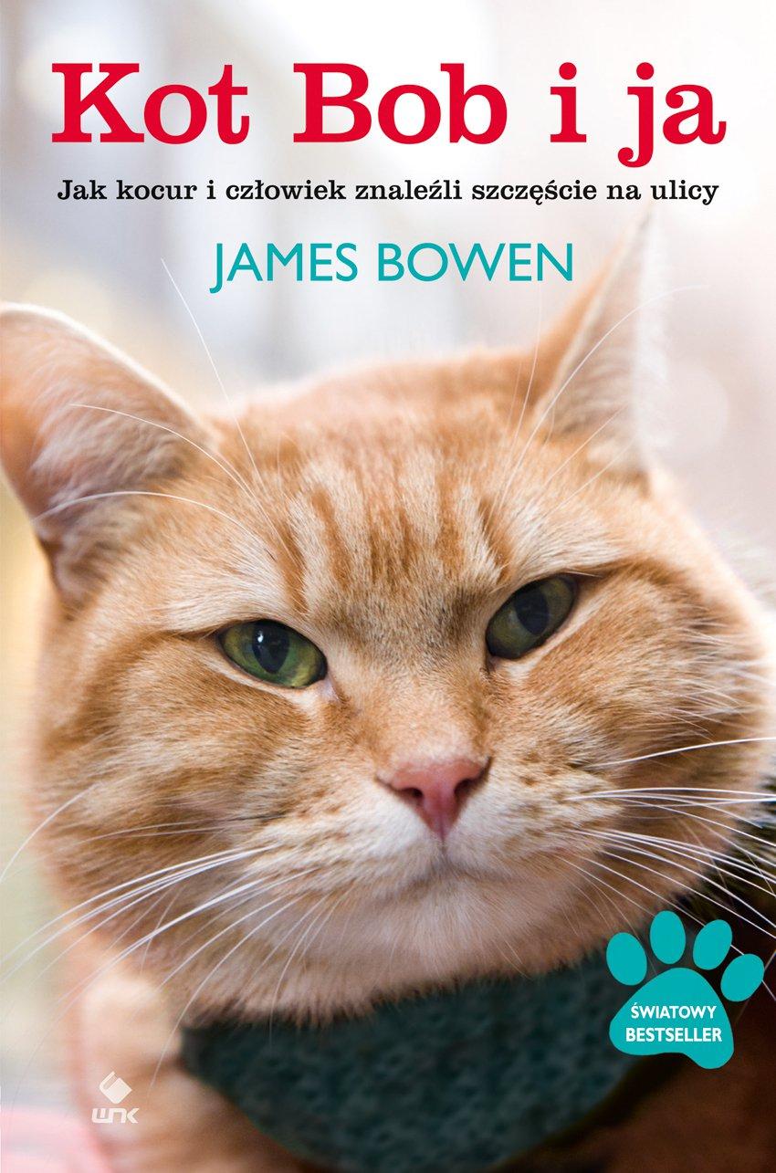 Kot Bob i ja - Ebook (Książka EPUB) do pobrania w formacie EPUB
