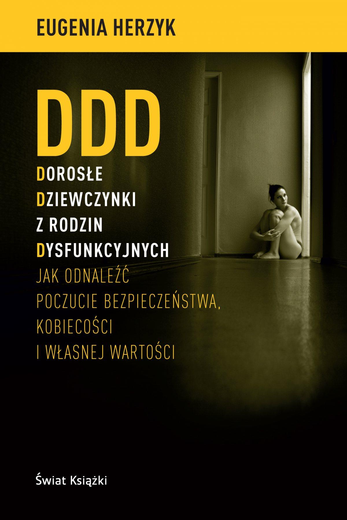 DDD Dorosłe Dziewczynki z rodzin Dysfunkcyjnych - Ebook (Książka na Kindle) do pobrania w formacie MOBI