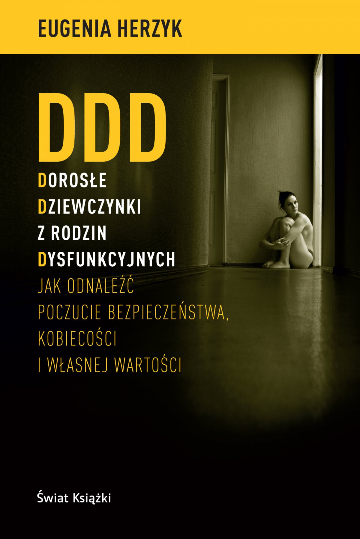 DDD Dorosłe Dziewczynki z rodzin Dysfunkcyjnych - Ebook (Książka EPUB) do pobrania w formacie EPUB