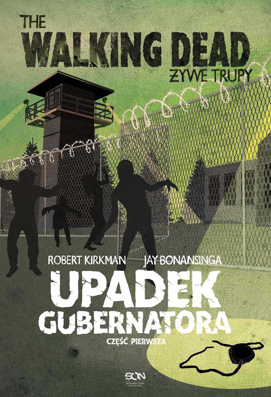 The Walking Dead. Żywe Trupy. Upadek Gubernatora. Część 1 - Ebook (Książka EPUB) do pobrania w formacie EPUB