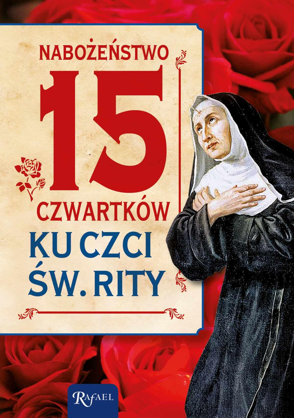 Nabożeństwo 15 czwartków ku czci św. Rity - Ebook (Książka PDF) do pobrania w formacie PDF