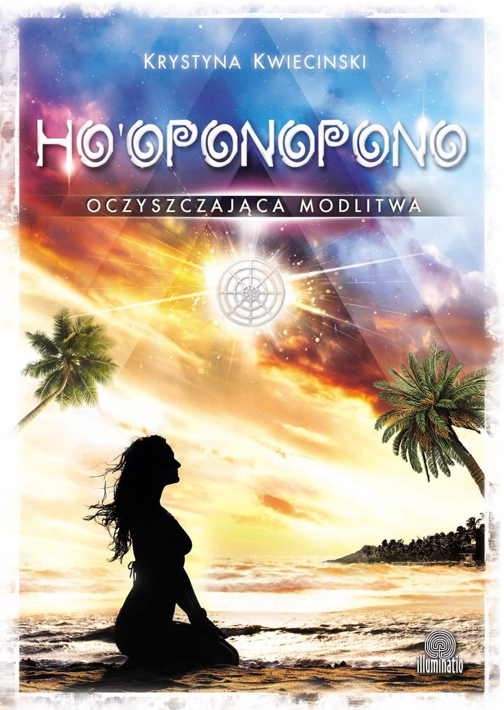 Ho'oponopono. Oczyszczająca modlitwa - Ebook (Książka EPUB) do pobrania w formacie EPUB