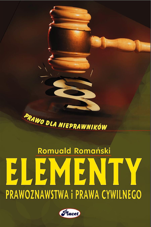 Elementy prawoznawstwa i prawa cywilnego Prawo dla nieprawników - Ebook (Książka PDF) do pobrania w formacie PDF