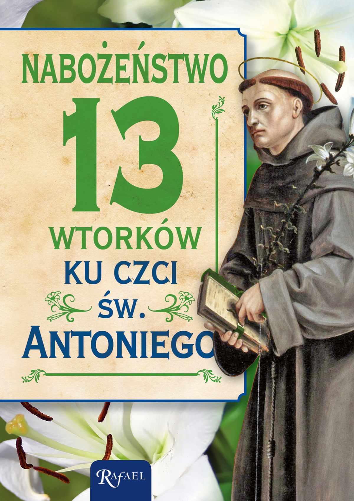 Nabożeństwo 13 wtorków ku czci św. Antoniego - Ebook (Książka PDF) do pobrania w formacie PDF