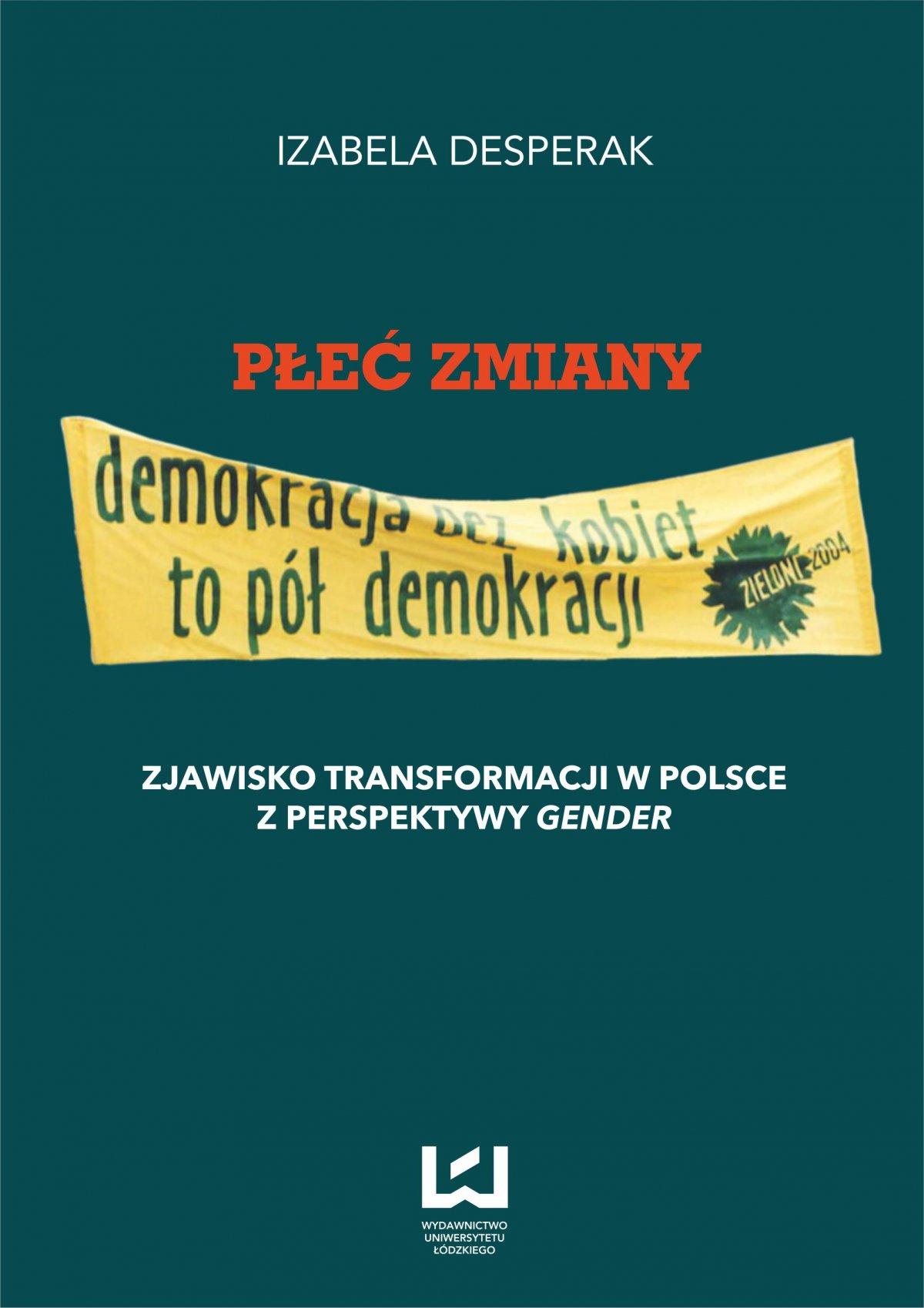 Płeć zmiany. Zjawisko transformacji w Polsce z perspektywy gender - Ebook (Książka PDF) do pobrania w formacie PDF