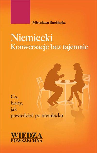 Niemiecki. Konwersacje bez tajemnic - Ebook (Książka na Kindle) do pobrania w formacie MOBI