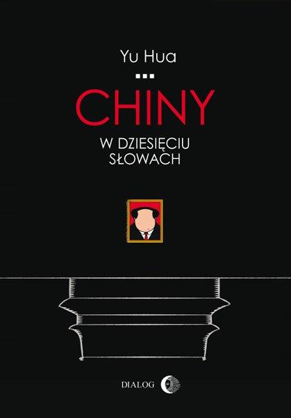 Chiny w dziesięciu słowach - Ebook (Książka EPUB) do pobrania w formacie EPUB