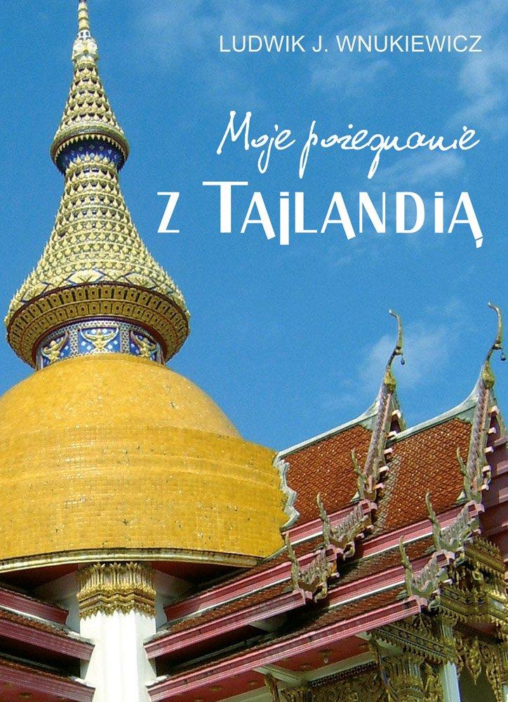 Moje pożegnanie z Tajlandią - Ebook (Książka EPUB) do pobrania w formacie EPUB