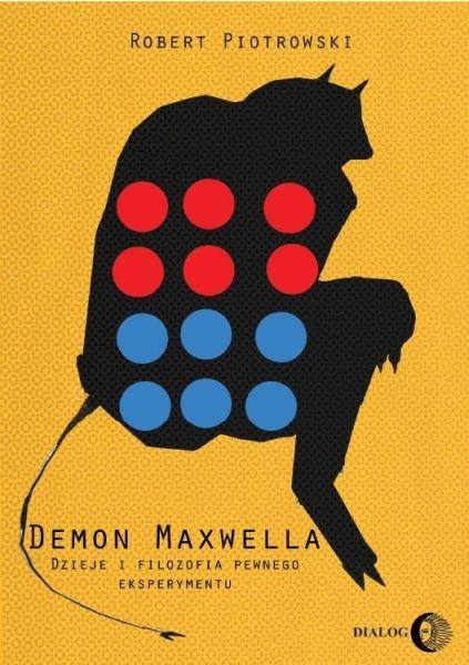 Demon Maxwella. Dzieje i filozofia pewnego eksperymentu - Ebook (Książka na Kindle) do pobrania w formacie MOBI