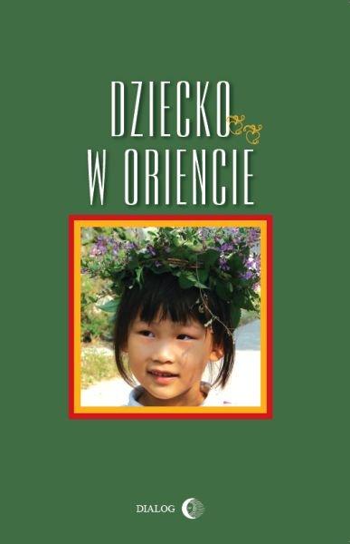Dziecko w Oriencie - Ebook (Książka na Kindle) do pobrania w formacie MOBI