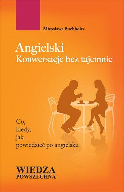 Angielski. Konwersacje bez tajemnic - Ebook (Książka na Kindle) do pobrania w formacie MOBI