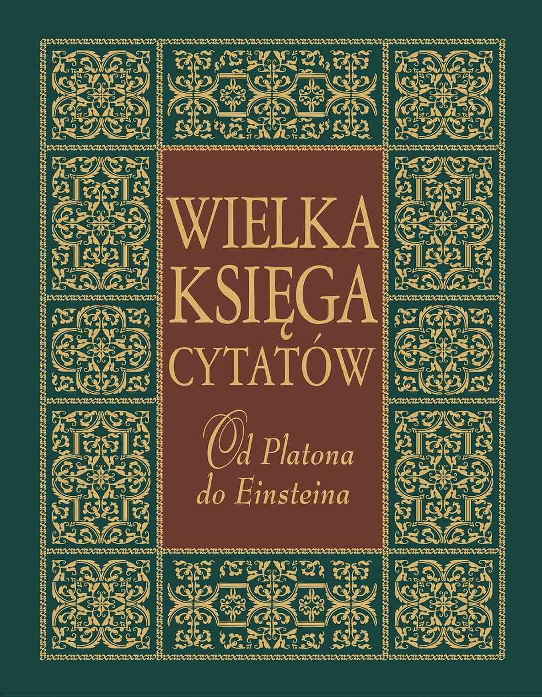 Wielka księga cytatów. Od Platona do Einsteina - Ebook (Książka na Kindle) do pobrania w formacie MOBI