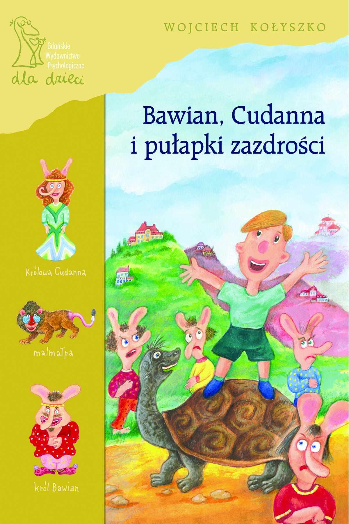 Bawian, Cudanna i pułapki zazdrości - Ebook (Książka PDF) do pobrania w formacie PDF