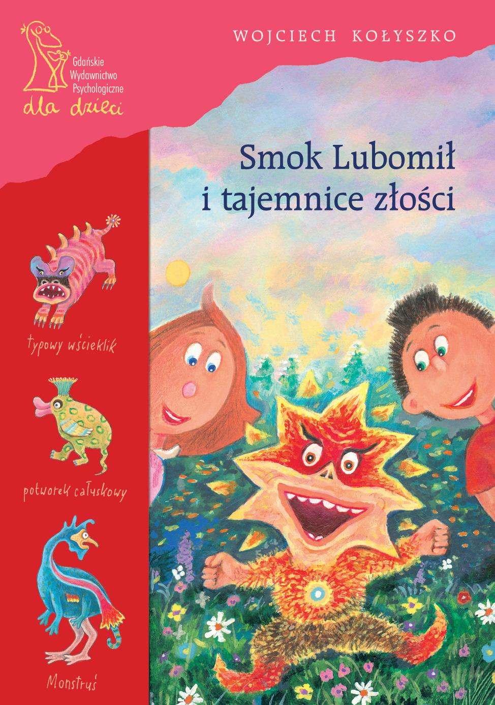 Smok Lubomił i tajemnice złości - Ebook (Książka PDF) do pobrania w formacie PDF