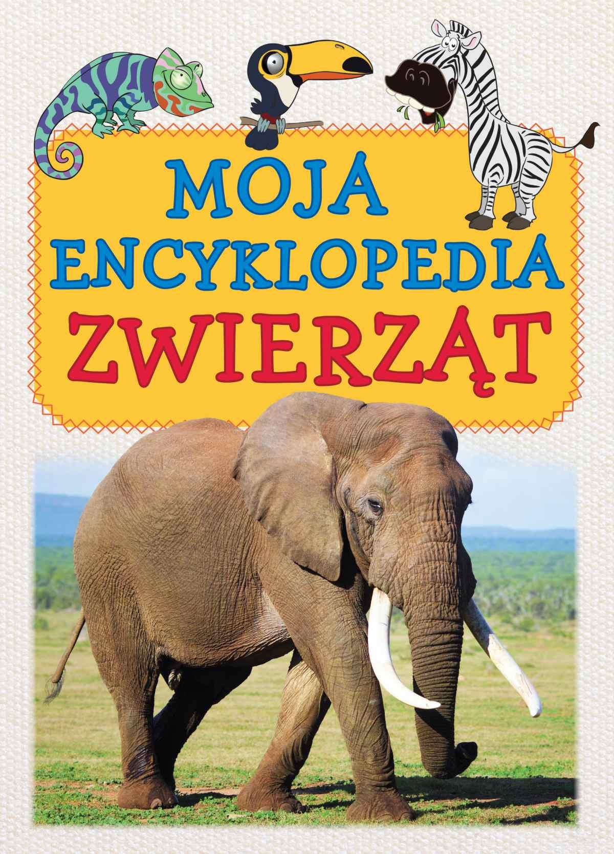 Moja encyklopedia zwierząt - Ebook (Książka PDF) do pobrania w formacie PDF