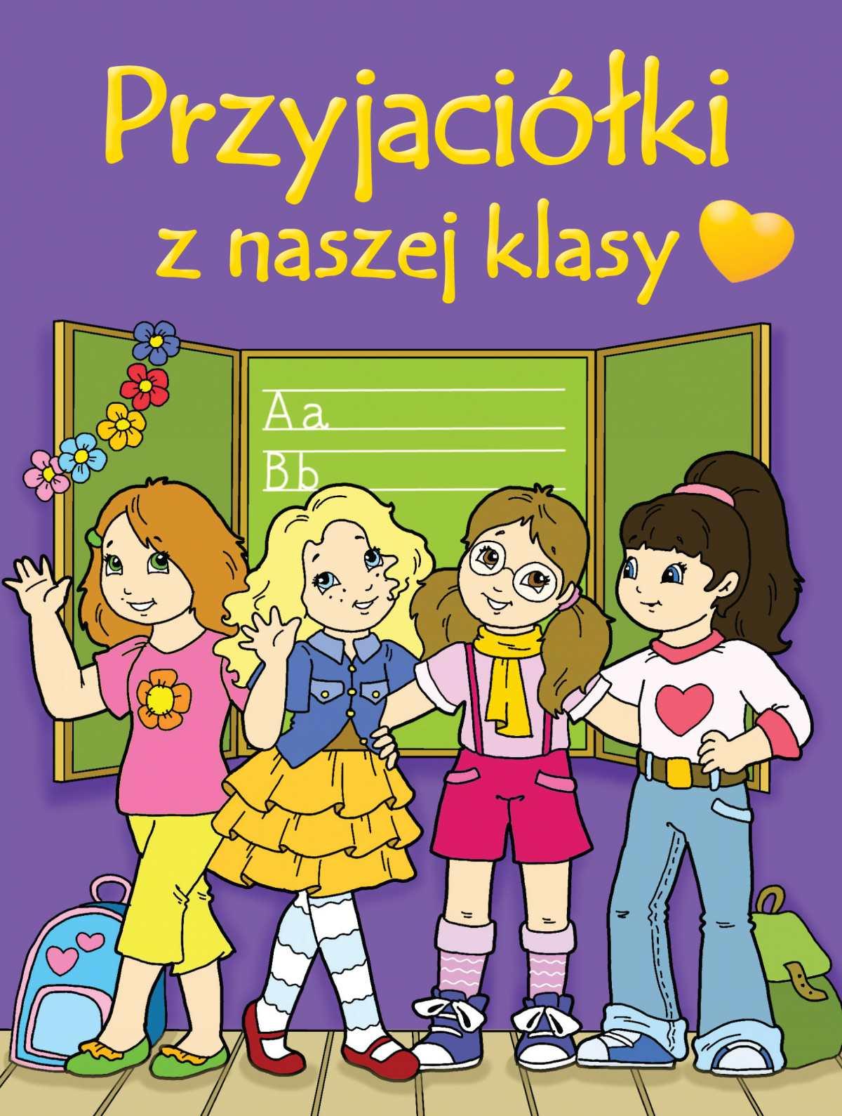Przyjaciółki z naszej klasy - Ebook (Książka PDF) do pobrania w formacie PDF