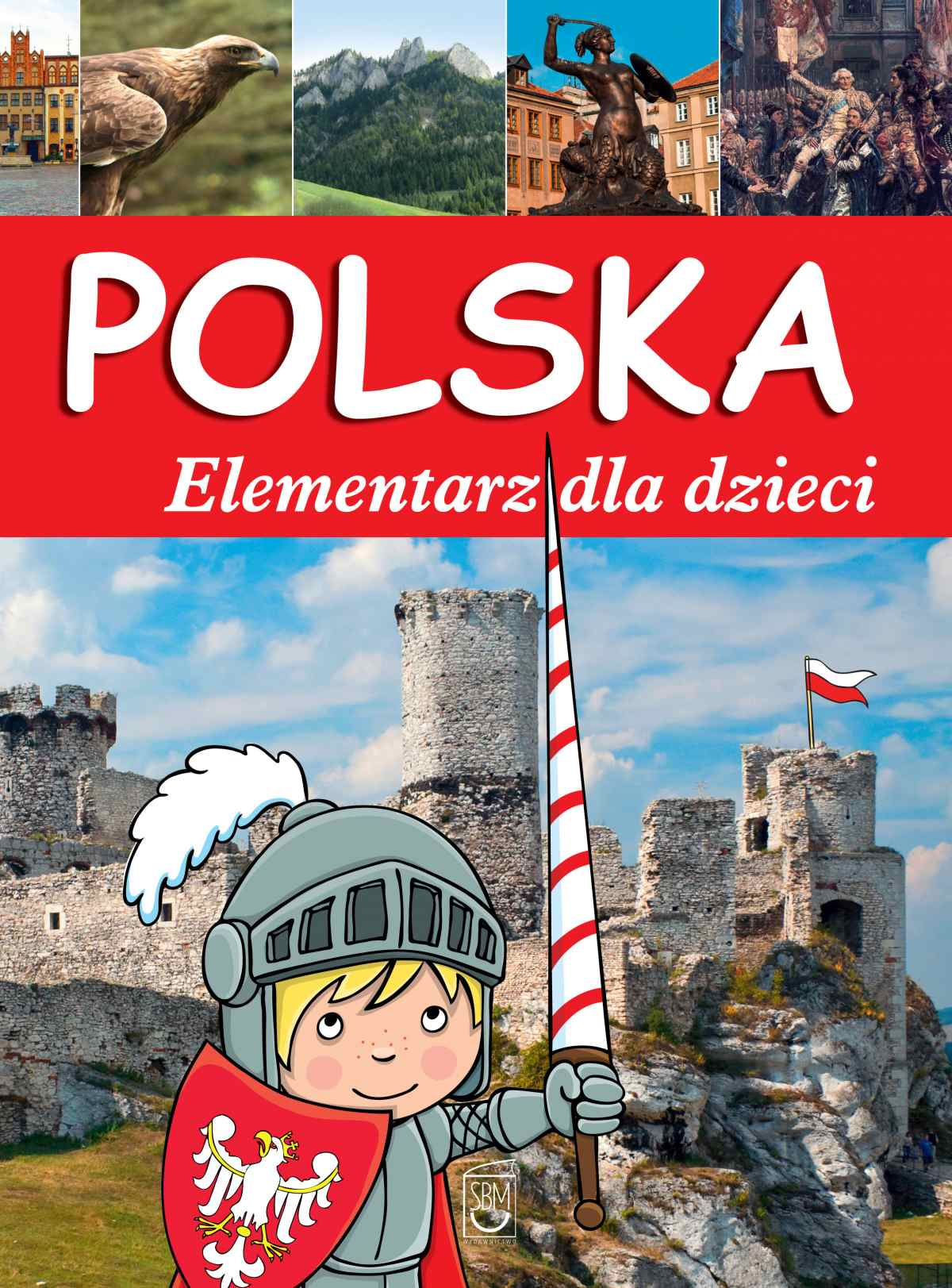 Polska. Elementarz dla dzieci - Ebook (Książka PDF) do pobrania w formacie PDF