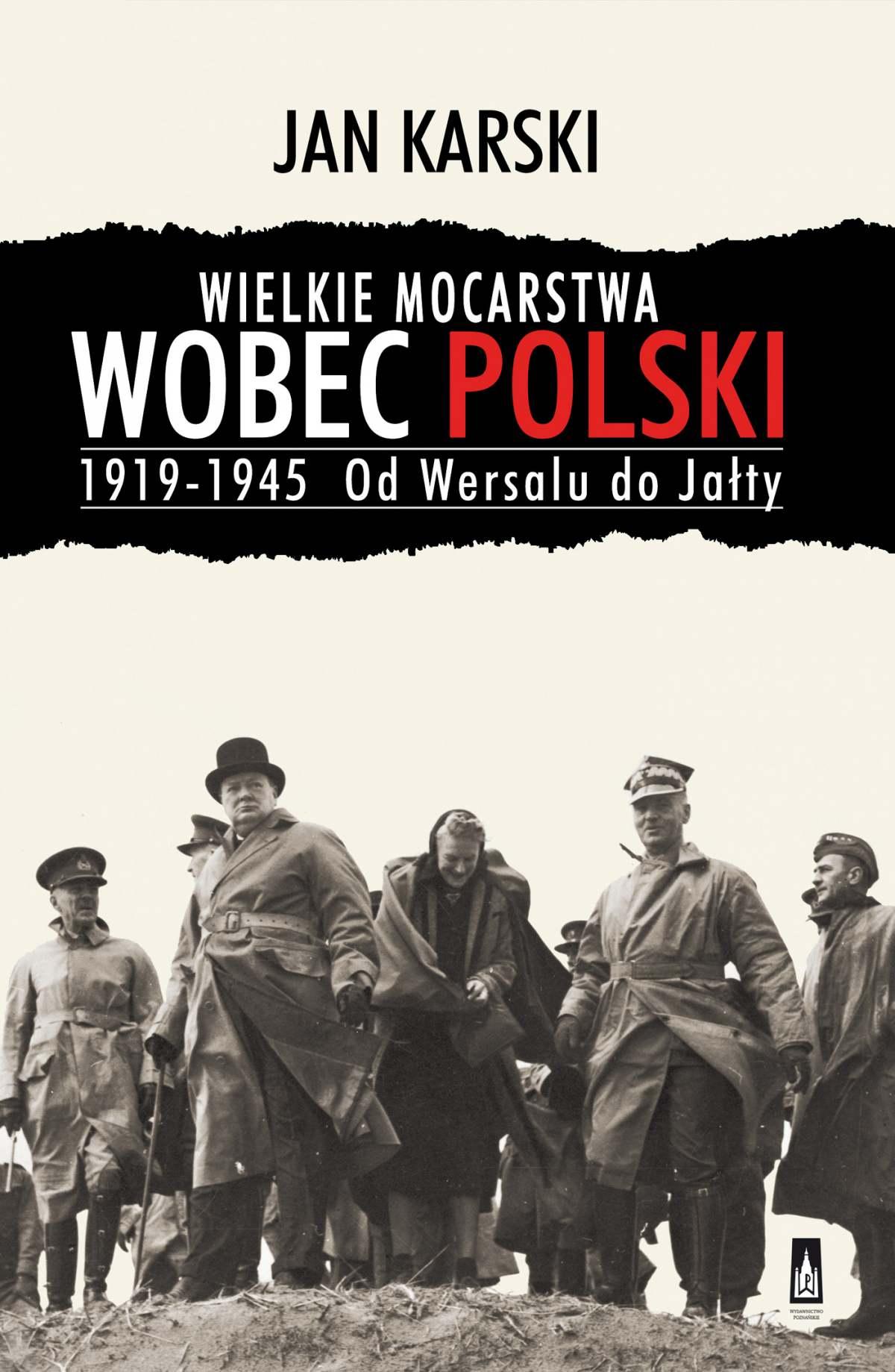Wielkie mocarstwa wobec Polski 1919-1945. Od Wersalu do Jałty - Ebook (Książka na Kindle) do pobrania w formacie MOBI