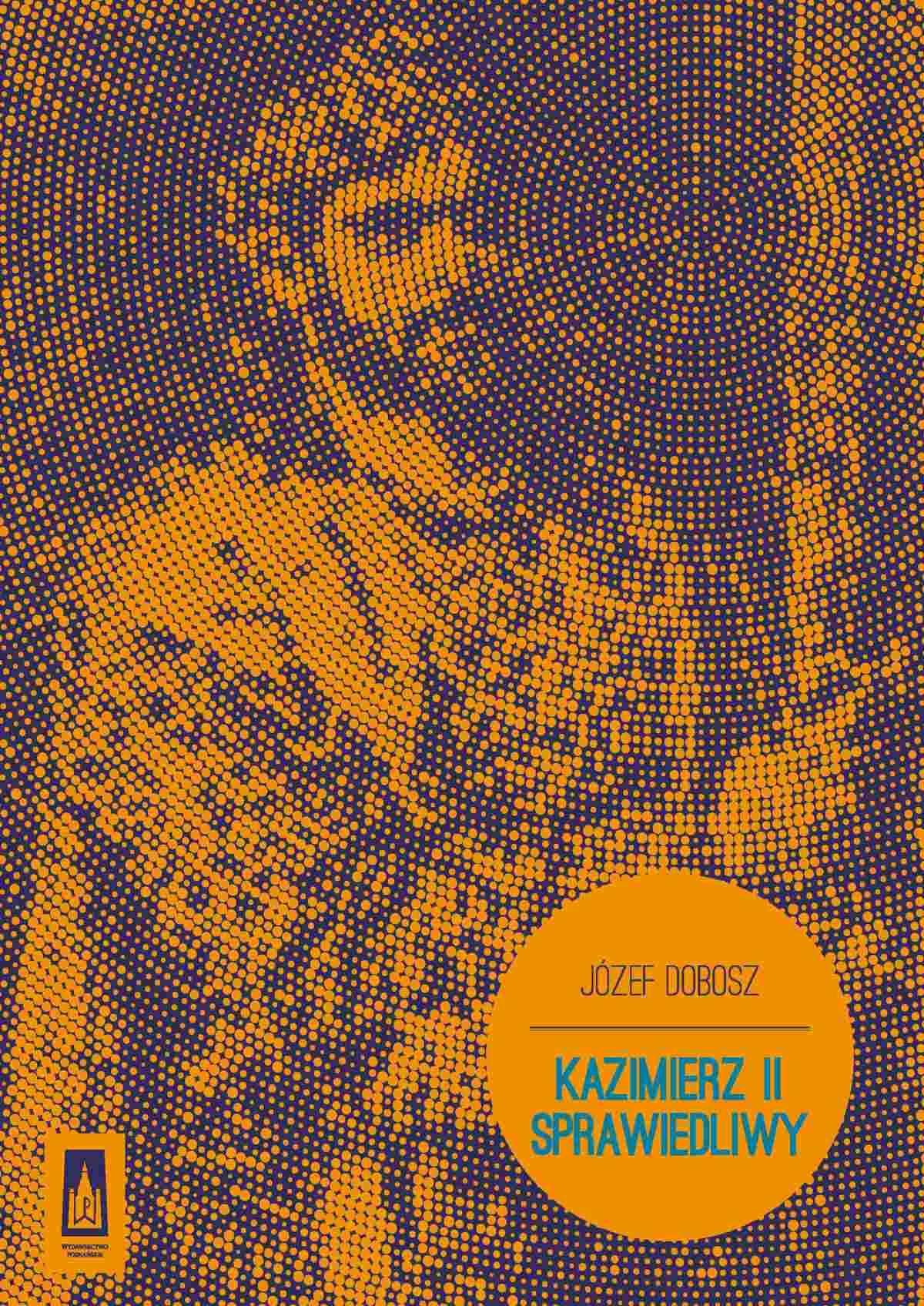 Kazimierz II Sprawiedliwy - Ebook (Książka EPUB) do pobrania w formacie EPUB