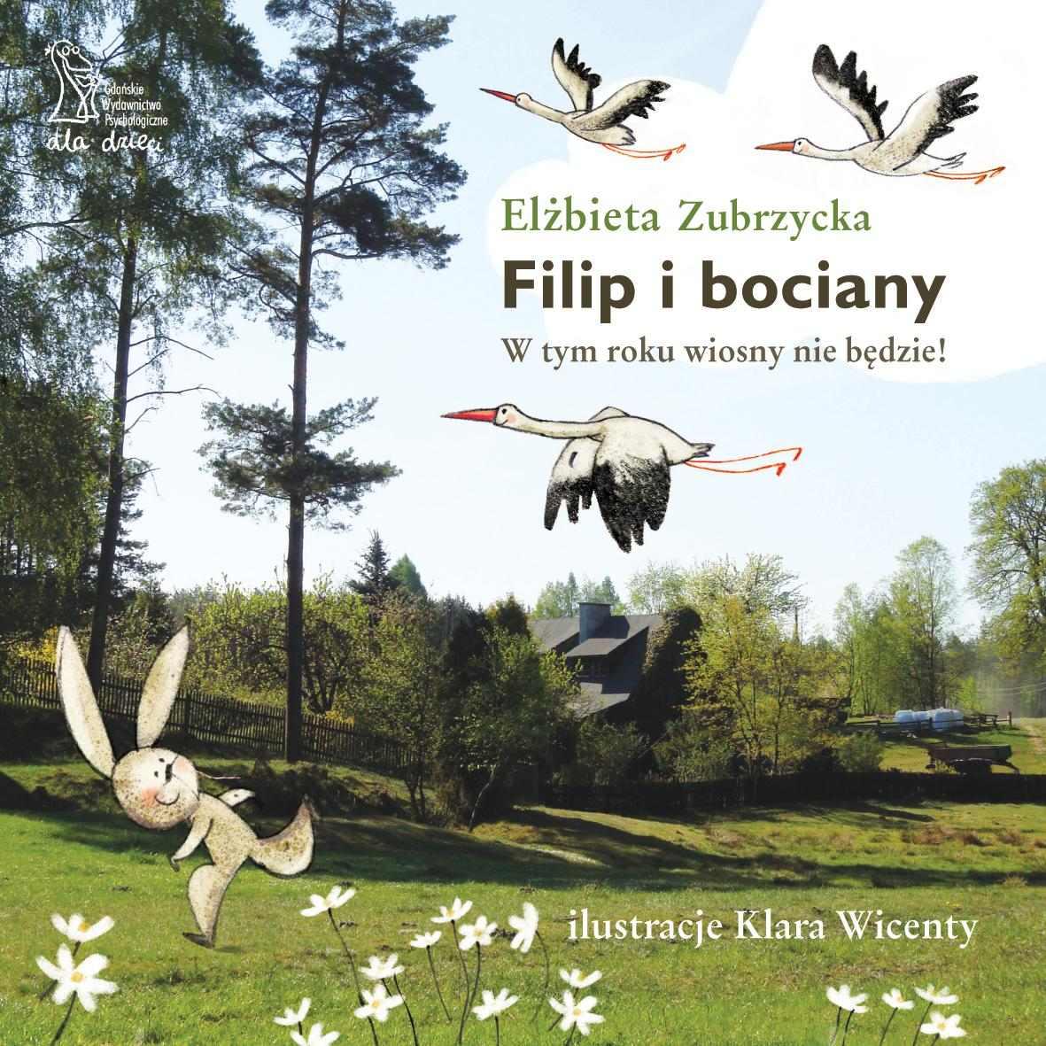 Filip i bociany. W tym roku wiosny nie będzie - Ebook (Książka EPUB) do pobrania w formacie EPUB