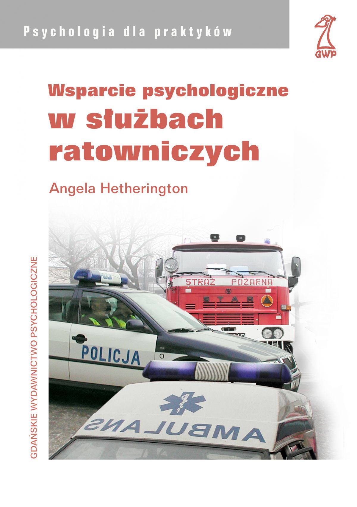 Wsparcie psychologiczne w służbach ratowniczych - Ebook (Książka na Kindle) do pobrania w formacie MOBI