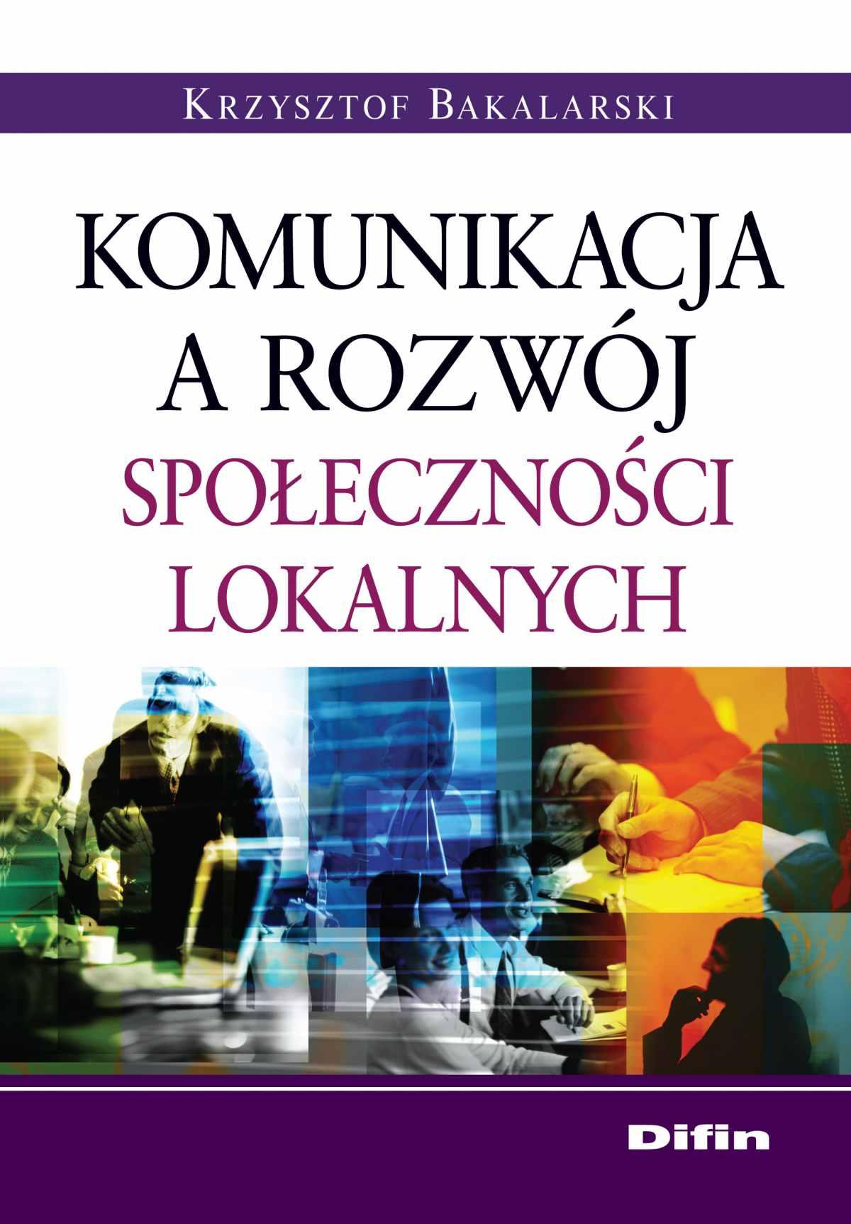Komunikacja a rozwój społeczności lokalnych - Ebook (Książka na Kindle) do pobrania w formacie MOBI