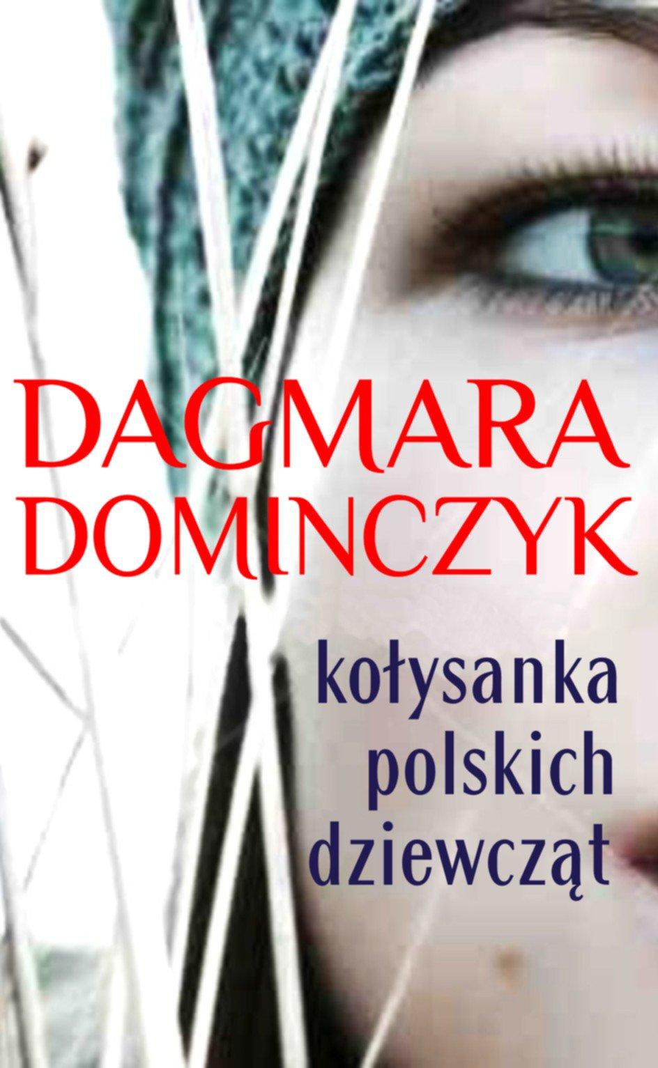 Kołysanka polskich dziewcząt - Ebook (Książka EPUB) do pobrania w formacie EPUB